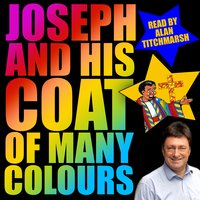 Joseph and His Coat of Many Colours - Traditional