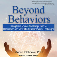 Beyond Behaviors - Mona Delahooke
