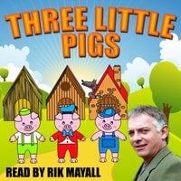Three Little Pigs - Joseph Jacobs, Mike Bennett