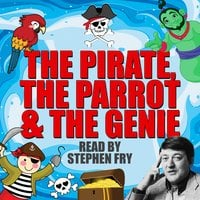 The Pirate, The Parrot & The Genie - Tim Firth, Gordon Firth, Pam Goody