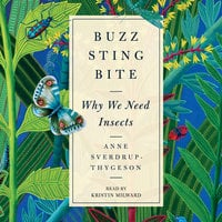 Buzz, Sting, Bite - Anne Sverdrup-Thygeson