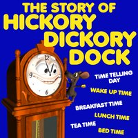 The Story of Hickory Dickory Dock - Roger Wade