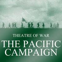 Theatre of War: The Pacific Campaign - Liam Dale