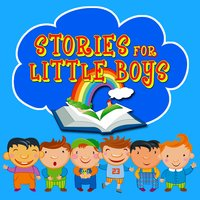 Stories for Little Boys - Carlo Collodi, Hans Christian Andersen, Traditional, Mike Bennett, Roger William Wade
