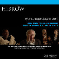 HiBrow: World Book Night 2011 - Philip Pullman,Stanley Tucci,Hayley Atwell,Lemn Sissay