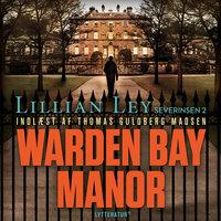 Warden Bay Manor - Lillian Ley
