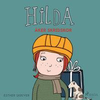 Hilda åker skridskor - Esther Skriver