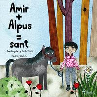 Amir + Alpus = Sant - Ann Fagerberg Embretsén