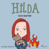 Hilda och Buster - Esther Skriver