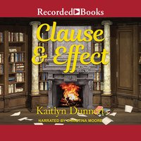 Clause and Effect - Kaitlyn Dunnett