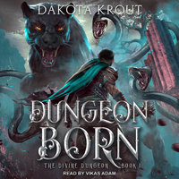 Dungeon Born - Dakota Krout