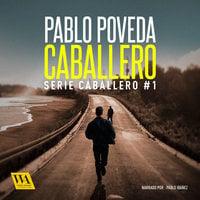 Caballero - Pablo Poveda