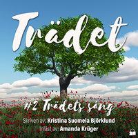 Trädets sång - Kristina Suomela Björklund