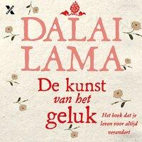 De kunst van het geluk - Dalai Dalai Lama