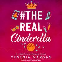 #TheRealCinderella - Yesenia Vargas