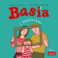 Basia i telewizor - Zofia Stanecka