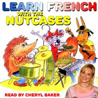 Learn French with The Nutcases - Mary Burgess