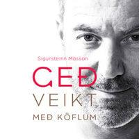Geðveikt með köflum - Sigursteinn Másson
