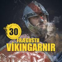 30 frægustu víkingarnir - Illugi Jökulsson