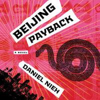 Beijing Payback - Daniel Nieh