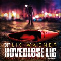Det hovedløse lig - Lis Wagner