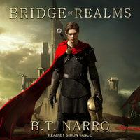 Bridge of Realms - B.T. Narro