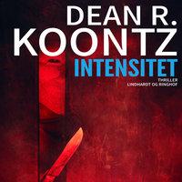 Intensitet - Dean R. Koontz