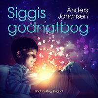 Siggis godnatbog - Anders Johansen