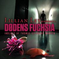 Dødens fuchsia - Lillian Ley