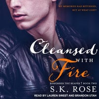 Cleansed with Fire - S.K. Rose