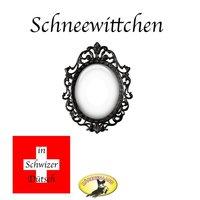 Märchen in Schwizer Dütsch: Schneewittchen - Gebrüder Grimm