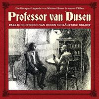 Professor van Dusen, Die neuen Fälle - Fall 6: Professor van Dusen schlägt sich selbst - Eric Niemann