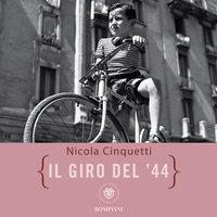 Il Giro del '44 - Nicola Cinquetti
