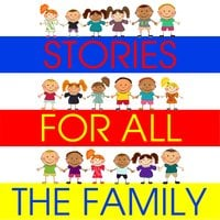 Stories for All the Family - Hans Christian Andersen, William Vandyck, Tim Firth, Simon Firth, Kathy James