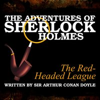 The Adventures of Sherlock Holmes - The Red-Headed League - Sir Arthur Conan Doyle