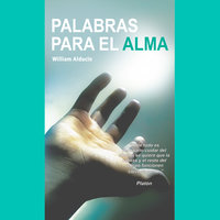 Palabras para el Alma - William Alducin