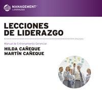 Lecciones de liderazgo - Martín Cañeque, Hilda Cañeque
