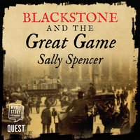 Blackstone and the Great Game - Sally Spencer