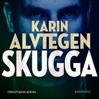 Skugga - Karin Alvtegen