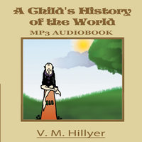 A Child's History of the World - V. M. Hillyer