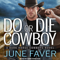 Do or Die Cowboy - June Faver