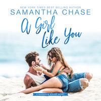 A Girl Like You - Samantha Chase