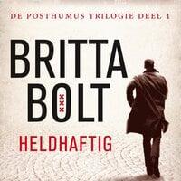 Heldhaftig - Britta Bolt