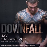 Downfall - Jay Crownover