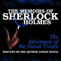 The Memoirs of Sherlock Holmes - The Adventure of the Naval Treaty - Sir Arthur Conan Doyle