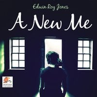 A New Me - Edwin Roy Jones