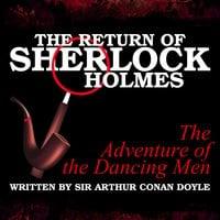 The Return of Sherlock Holmes - The Adventure of the Dancing Men - Sir Arthur Conan Doyle