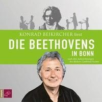 Die Beethovens in Bonn - Gottfried Fischer