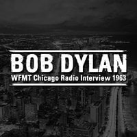 WFMT Chicago Radio Interview 1963 - Bob Dylan