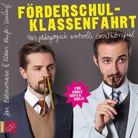 Förderschulklassenfahrt - Jan Böhmermann, Klaas Heufer-Umlauf